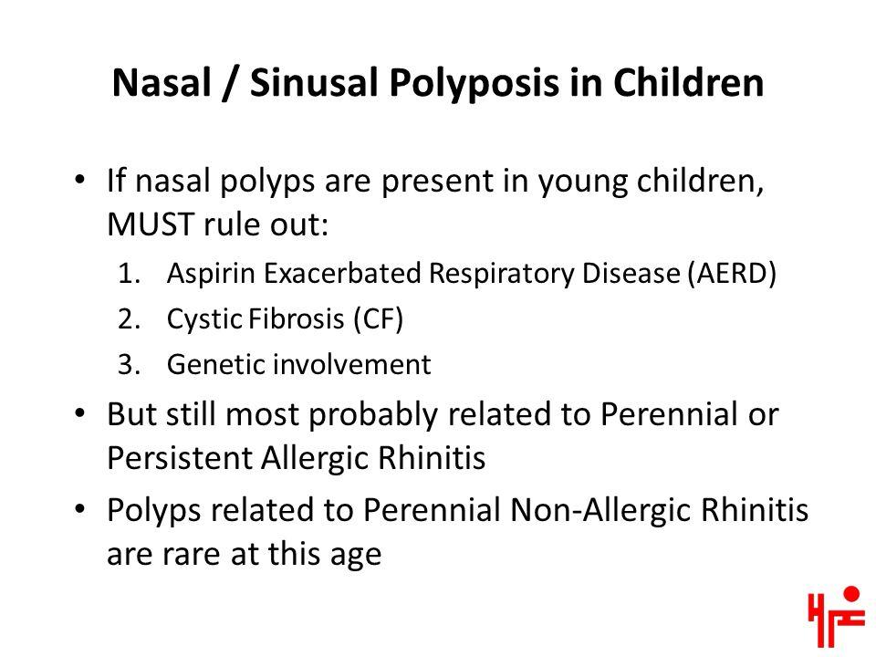 Nasal / Sinusal Polyposis in Children