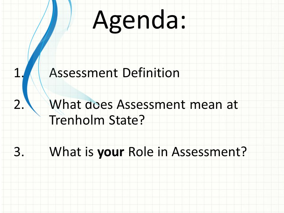 Agenda: Assessment Definition