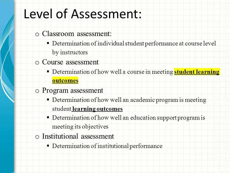 Level of Assessment: Classroom assessment: Course assessment