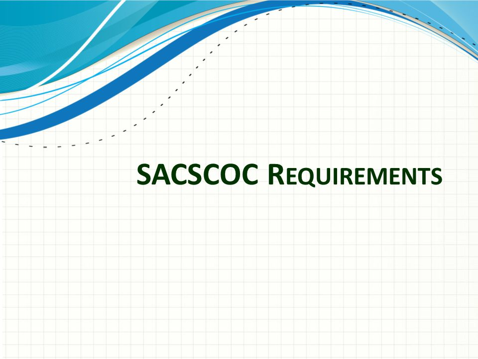 SACSCOC Requirements