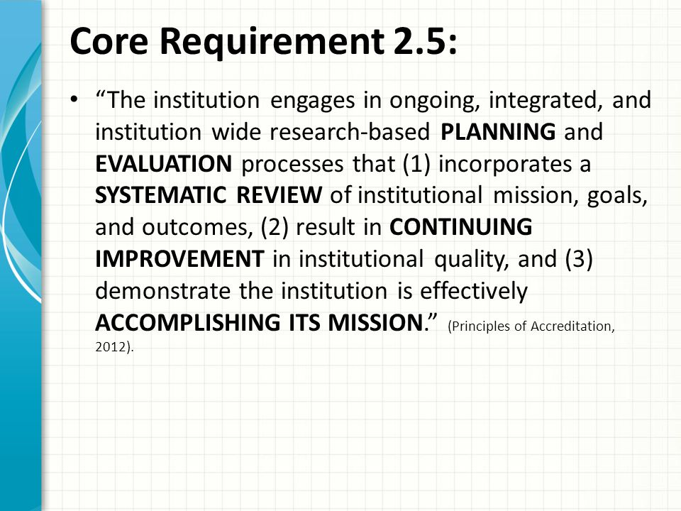 Core Requirement 2.5: