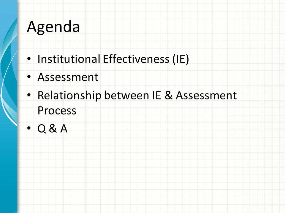 Agenda Institutional Effectiveness (IE) Assessment