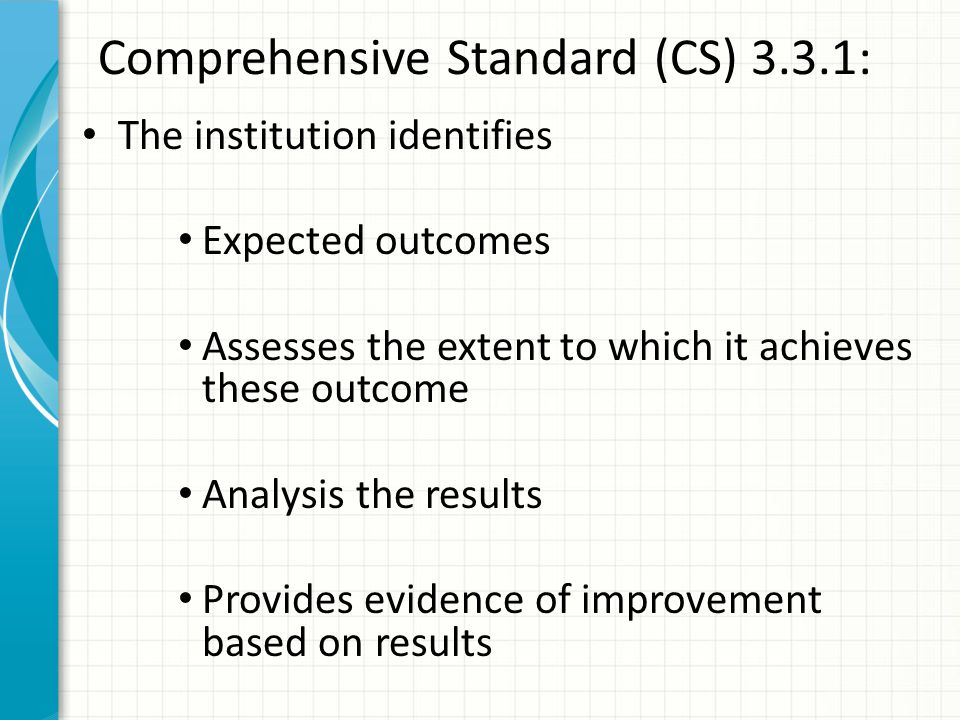 Comprehensive Standard (CS) 3.3.1: