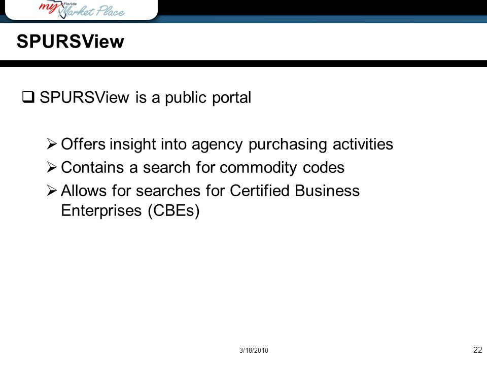 SPURSView SPURSView is a public portal