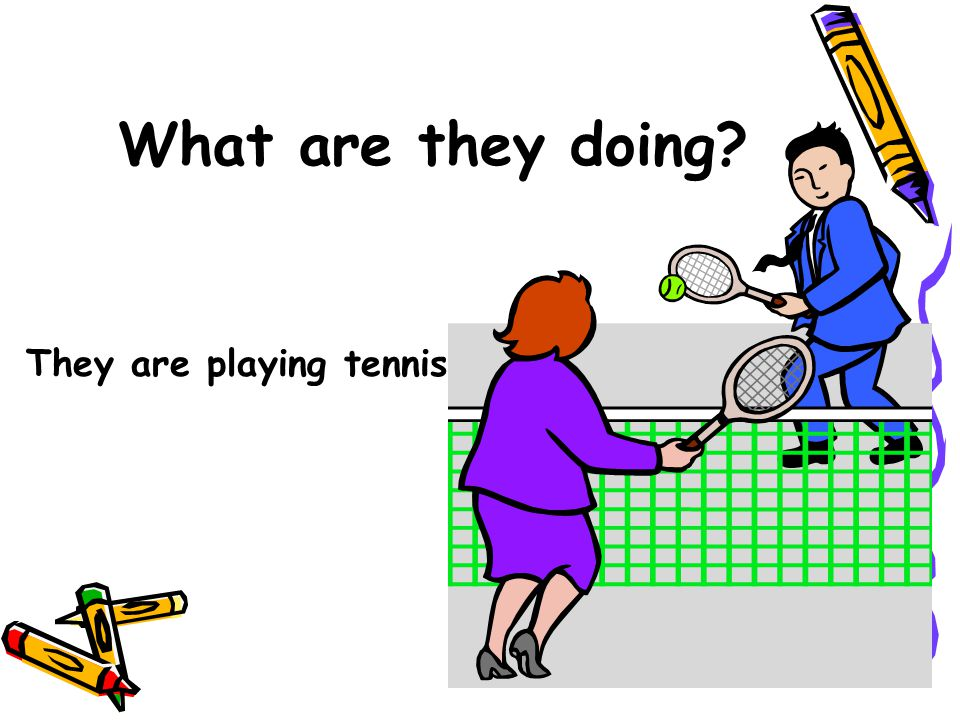 What are they doing They are playing tennis.