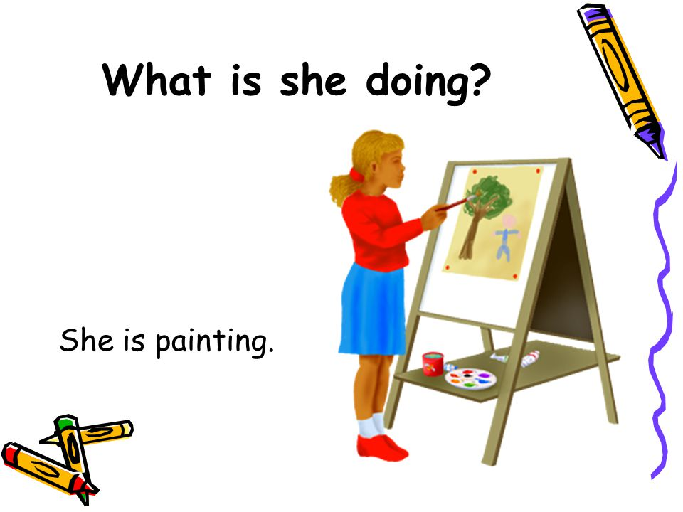 What is she doing She is painting.