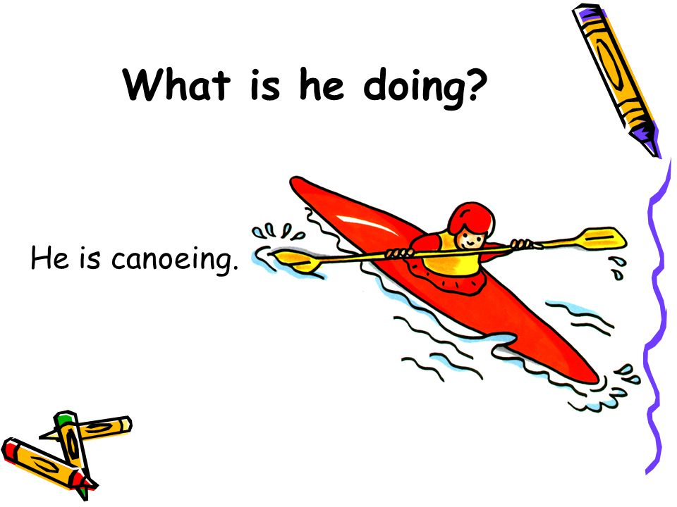 What is he doing He is canoeing.