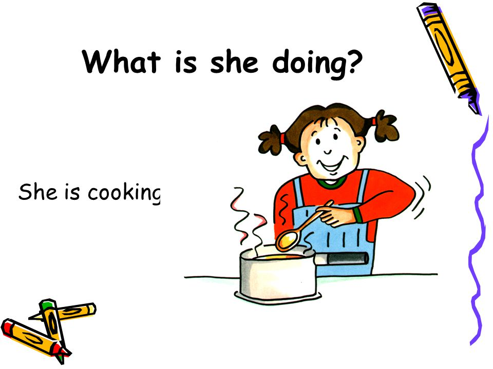 What is she doing She is cooking.