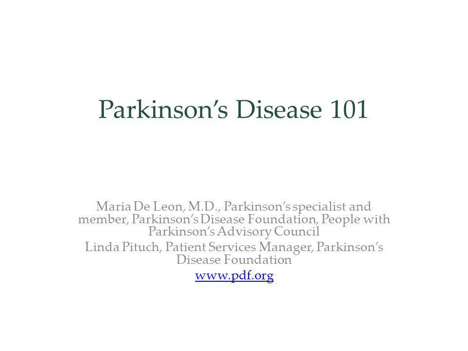Linda Pituch, Patient Services Manager, Parkinson's Disease Foundation