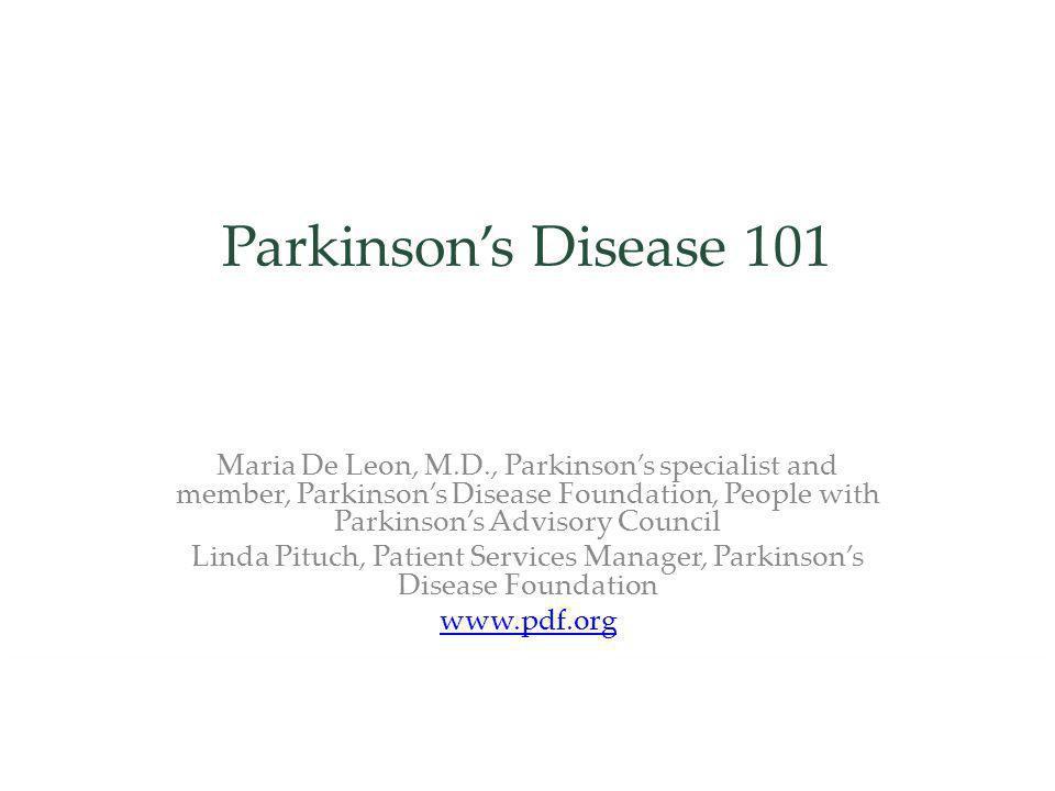 Linda Pituch, Patient Services Manager, Parkinson's Disease Foundation