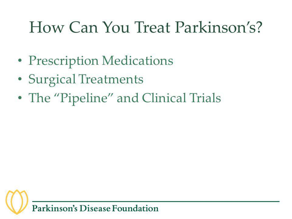 How Can You Treat Parkinson's