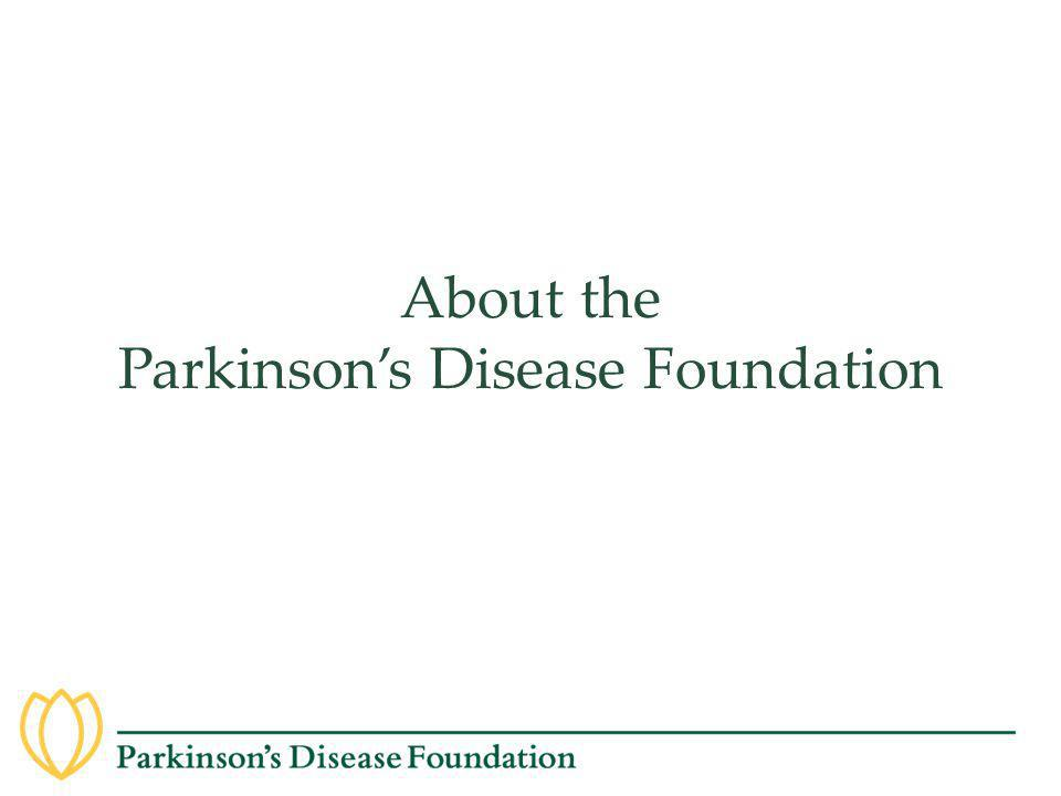 About the Parkinson's Disease Foundation