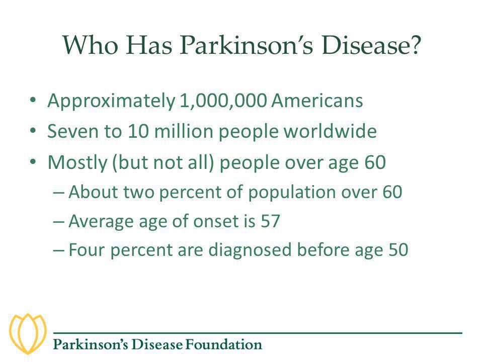 Who Has Parkinson's Disease