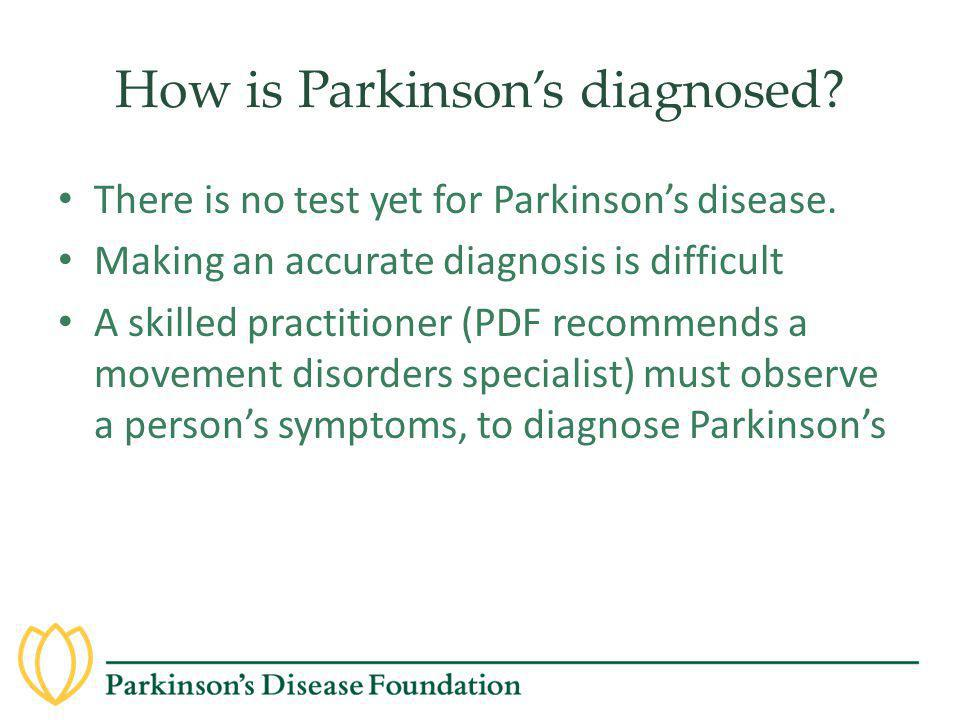 How is Parkinson's diagnosed