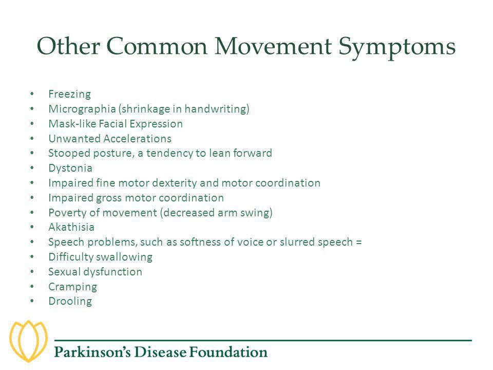 Other Common Movement Symptoms