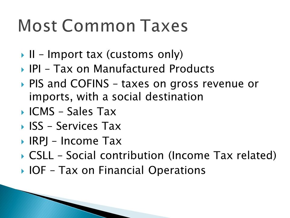 Most Common Taxes II – Import tax (customs only)