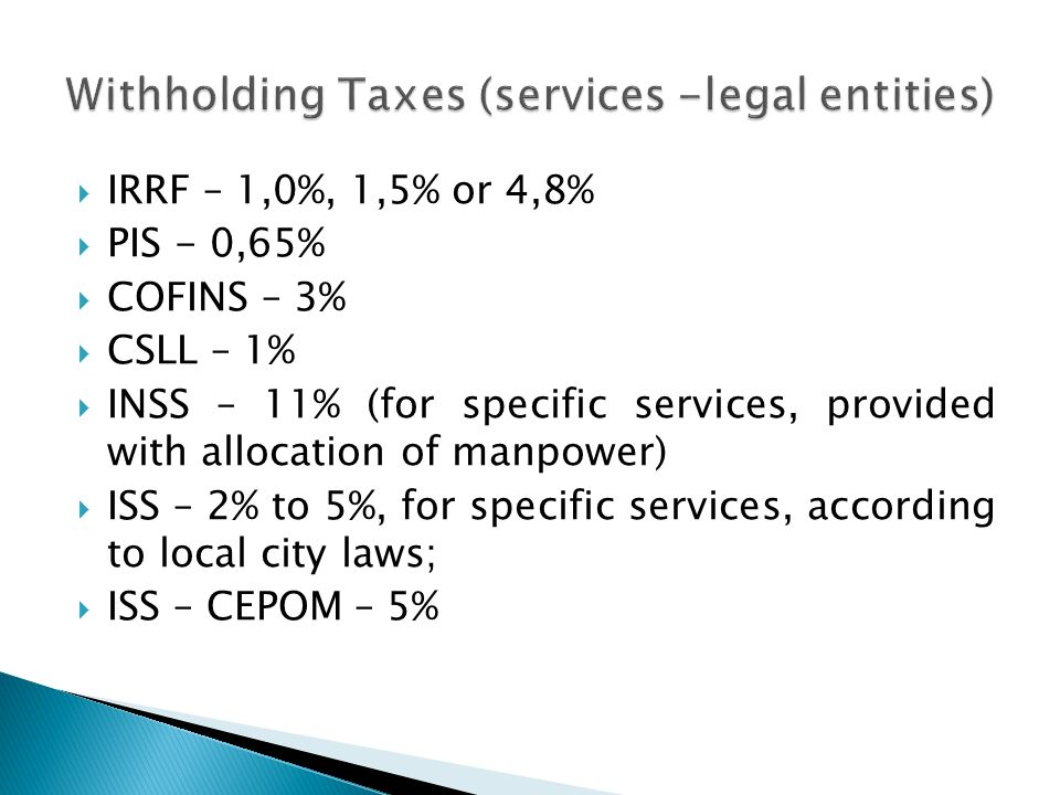 Withholding Taxes (services -legal entities)