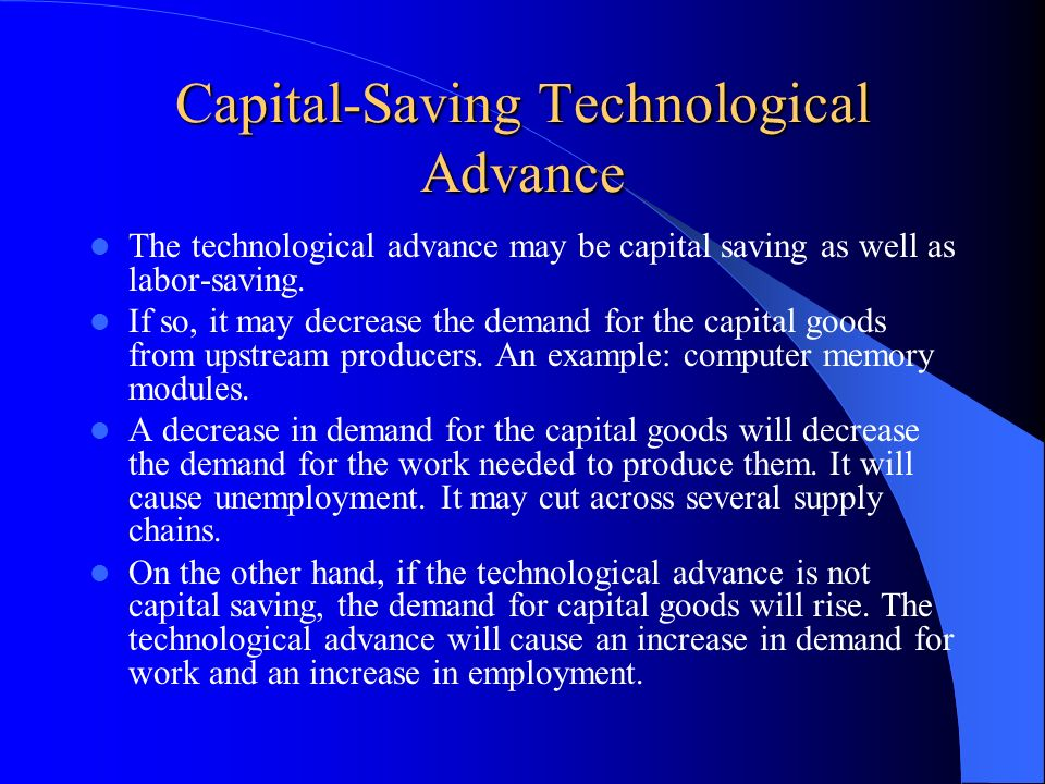 Capital-Saving Technological Advance