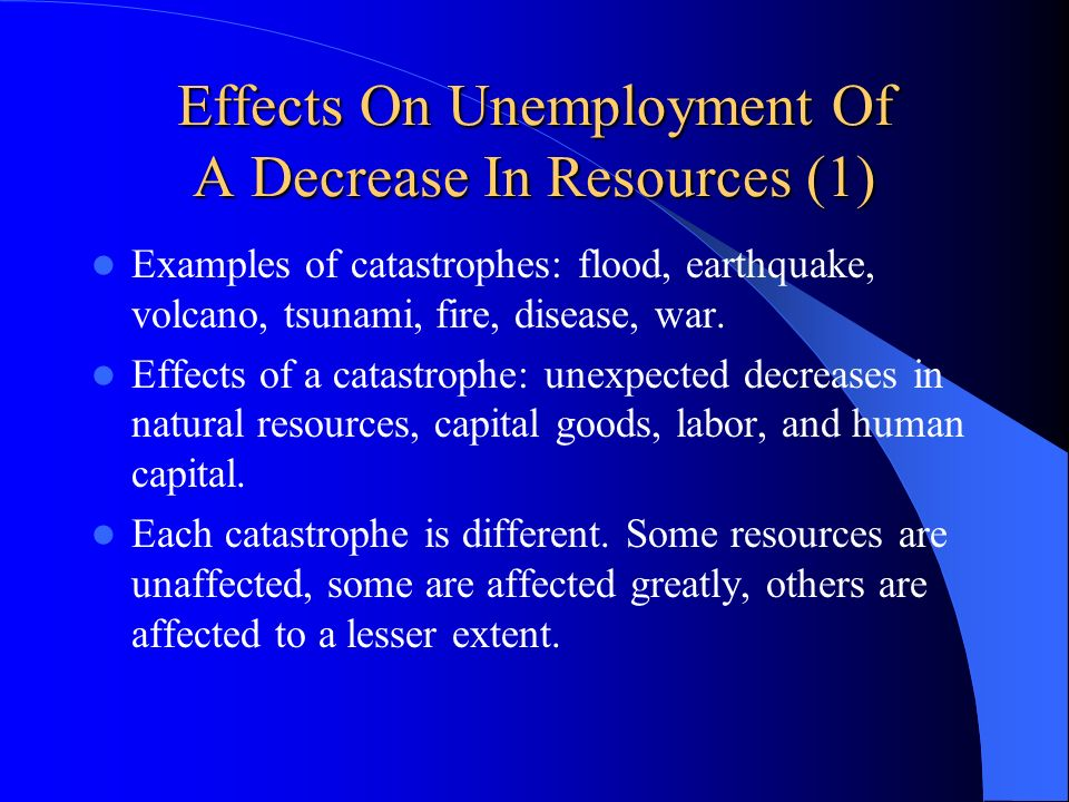 Effects On Unemployment Of A Decrease In Resources (1)