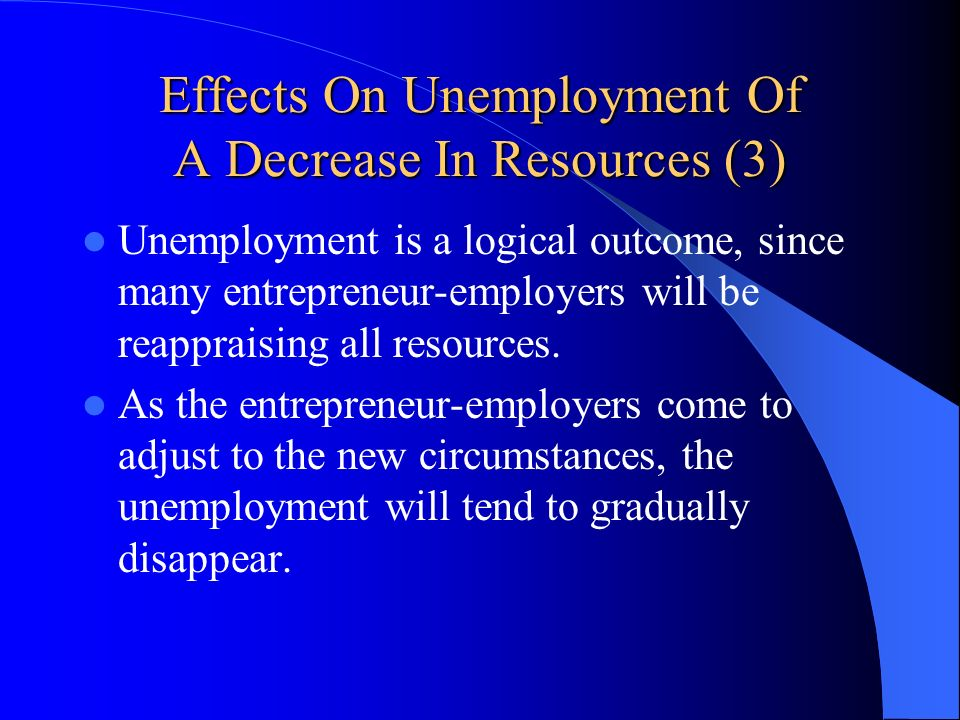 Effects On Unemployment Of A Decrease In Resources (3)