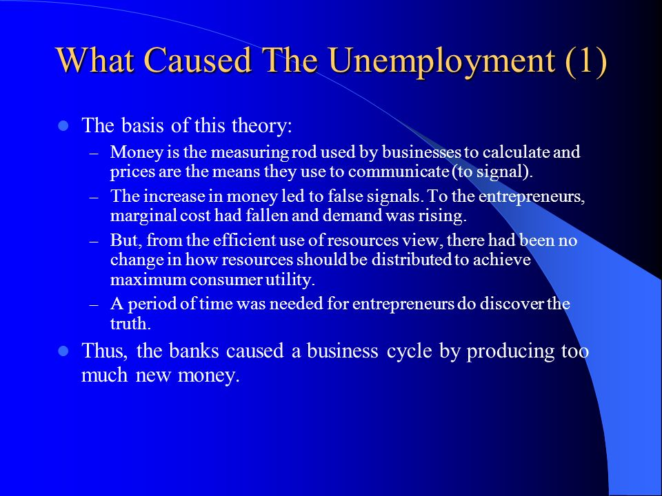 What Caused The Unemployment (1)