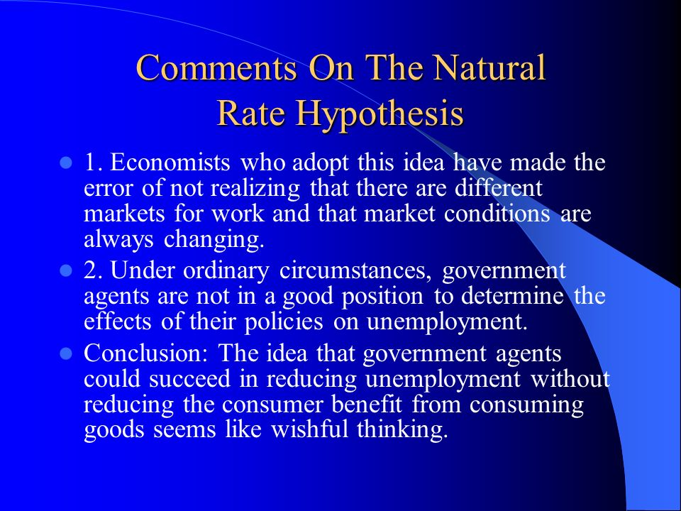 Comments On The Natural Rate Hypothesis