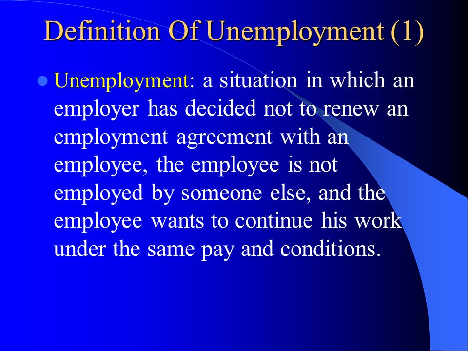 Definition Of Unemployment (1)