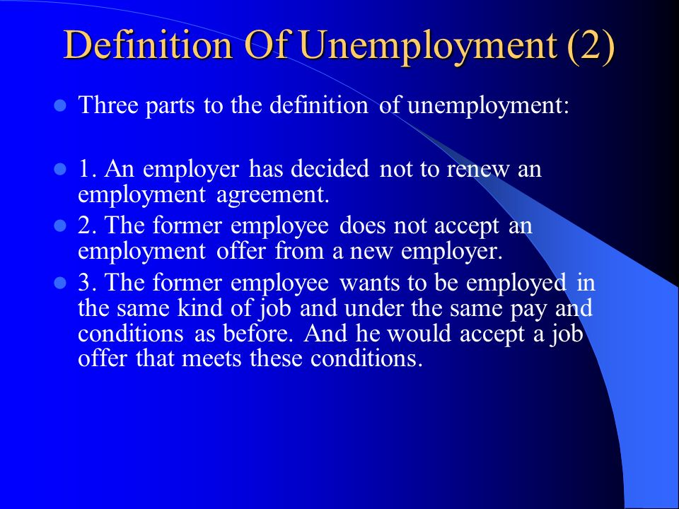 Definition Of Unemployment (2)