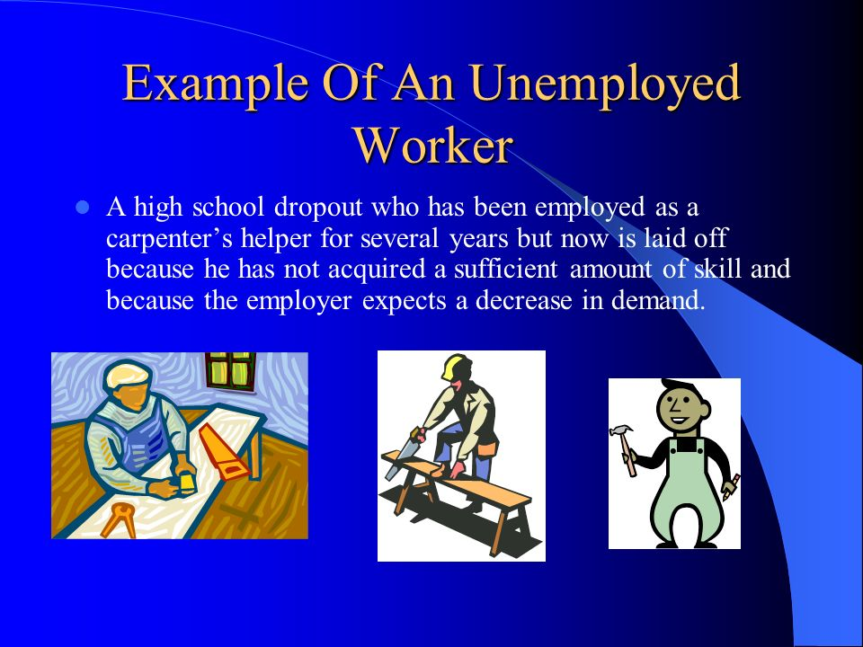 Example Of An Unemployed Worker