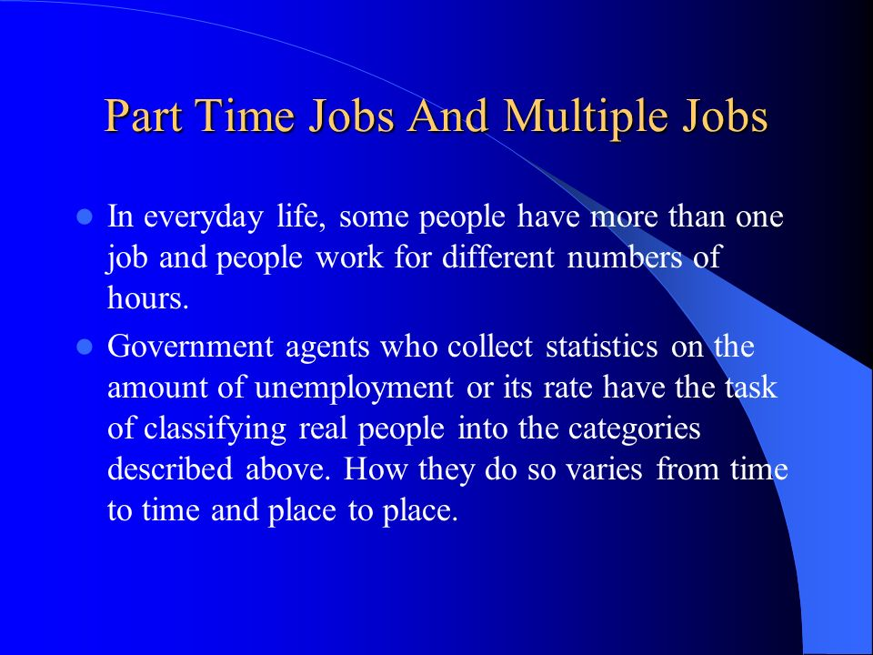 Part Time Jobs And Multiple Jobs