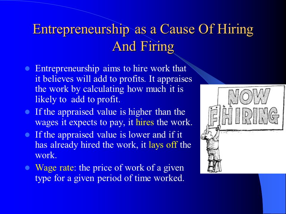 Entrepreneurship as a Cause Of Hiring And Firing