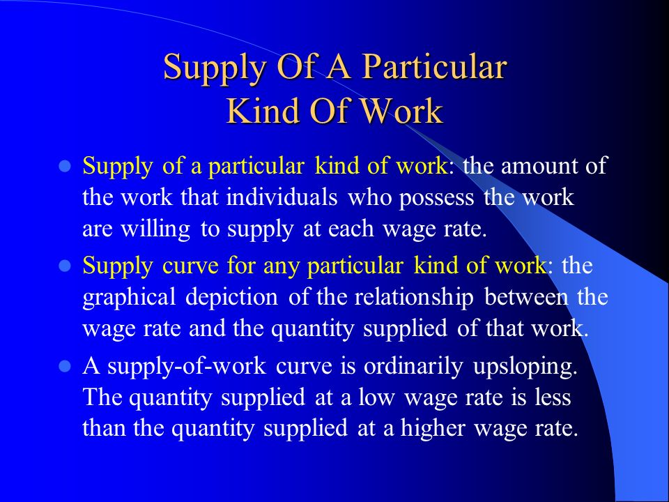 Supply Of A Particular Kind Of Work