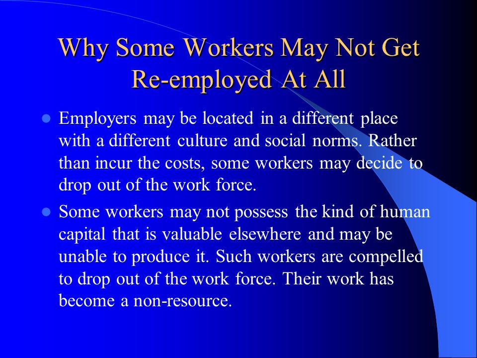 Why Some Workers May Not Get Re-employed At All