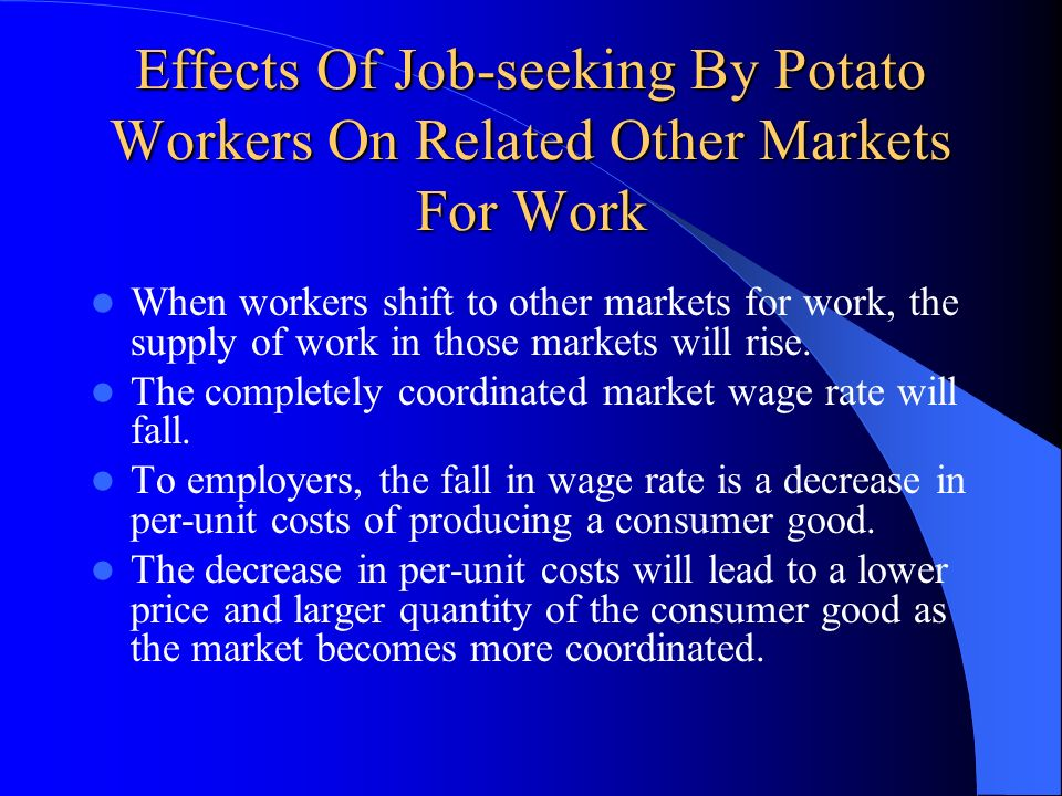 Effects Of Job-seeking By Potato Workers On Related Other Markets For Work