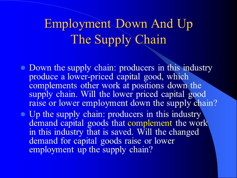 Employment Down And Up The Supply Chain