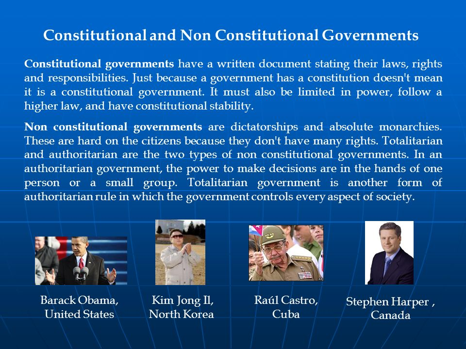 Constitutional and Non Constitutional Governments