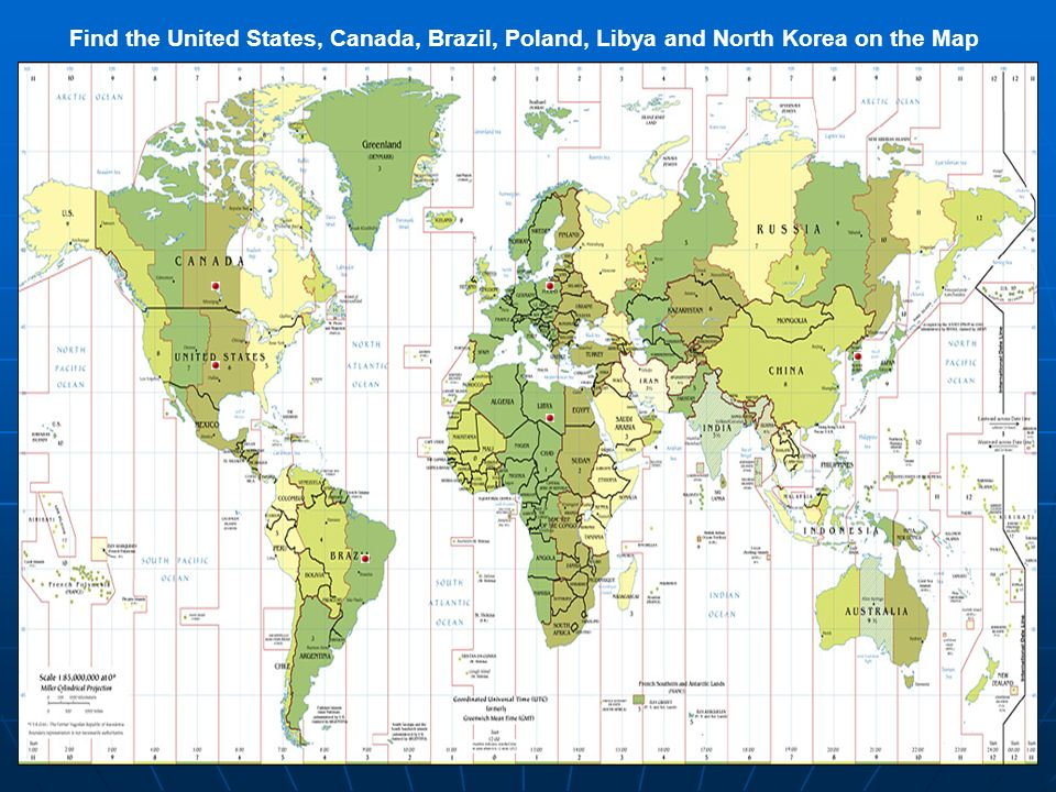 Find the United States, Canada, Brazil, Poland, Libya and North Korea on the Map