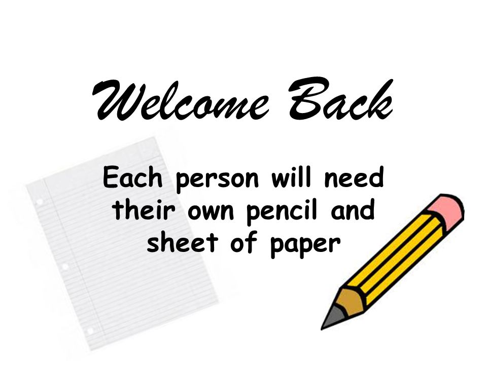 Each person will need their own pencil and sheet of paper