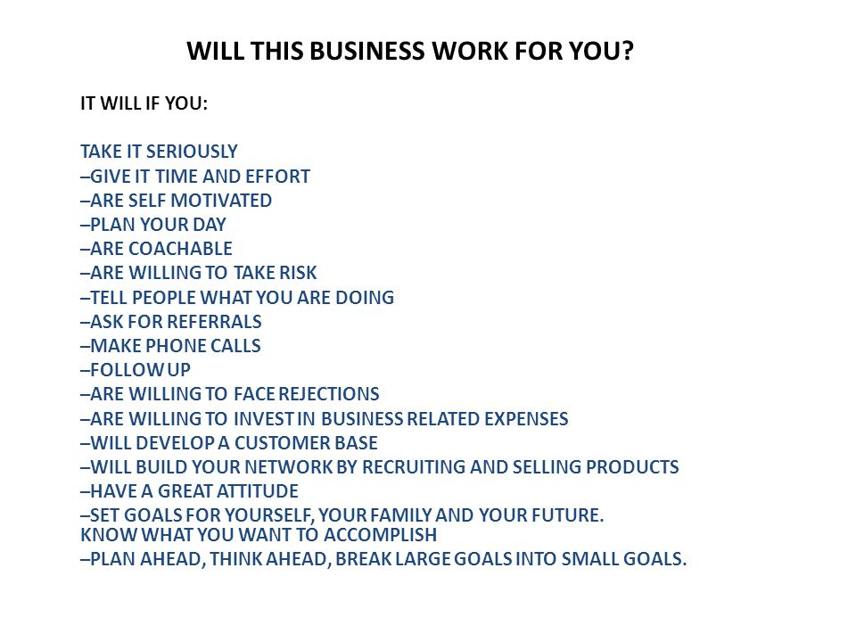WILL THIS BUSINESS WORK FOR YOU