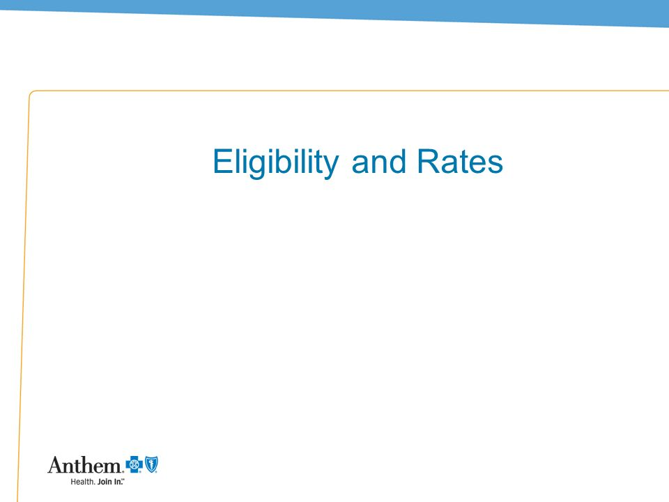 Eligibility and Rates