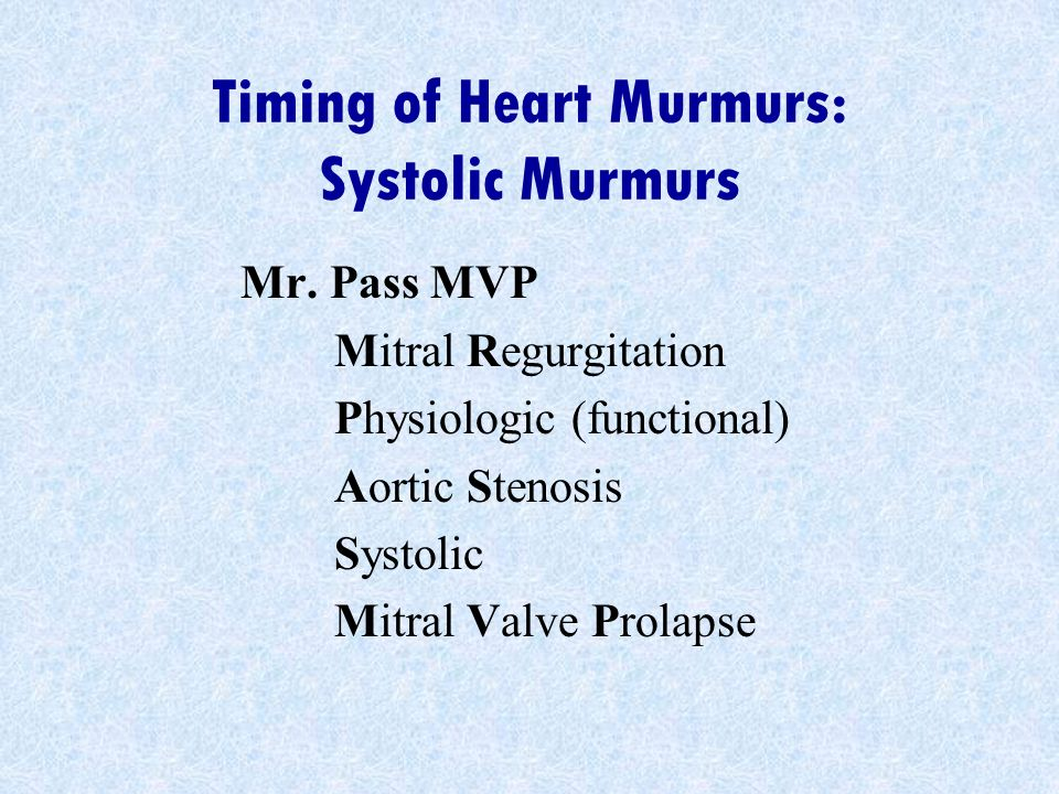 Timing of Heart Murmurs: Systolic Murmurs