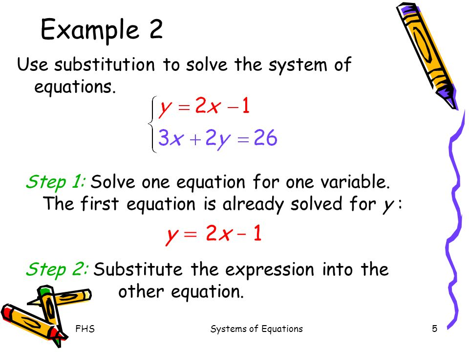 Example 2 Use substitution to solve the system of equations.