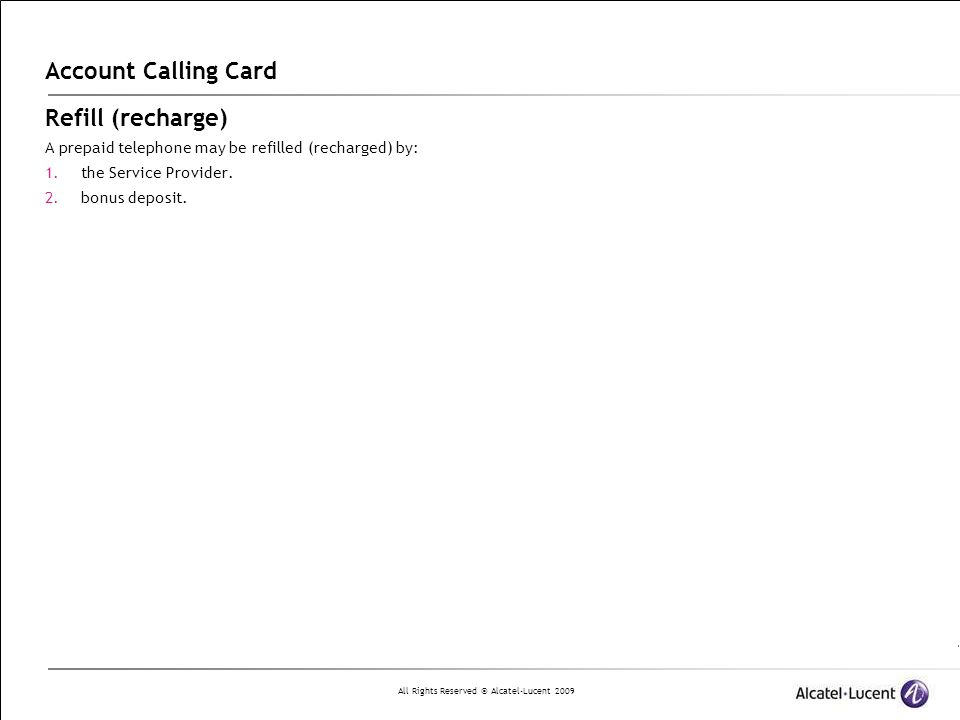 Account Calling Card Refill (recharge)