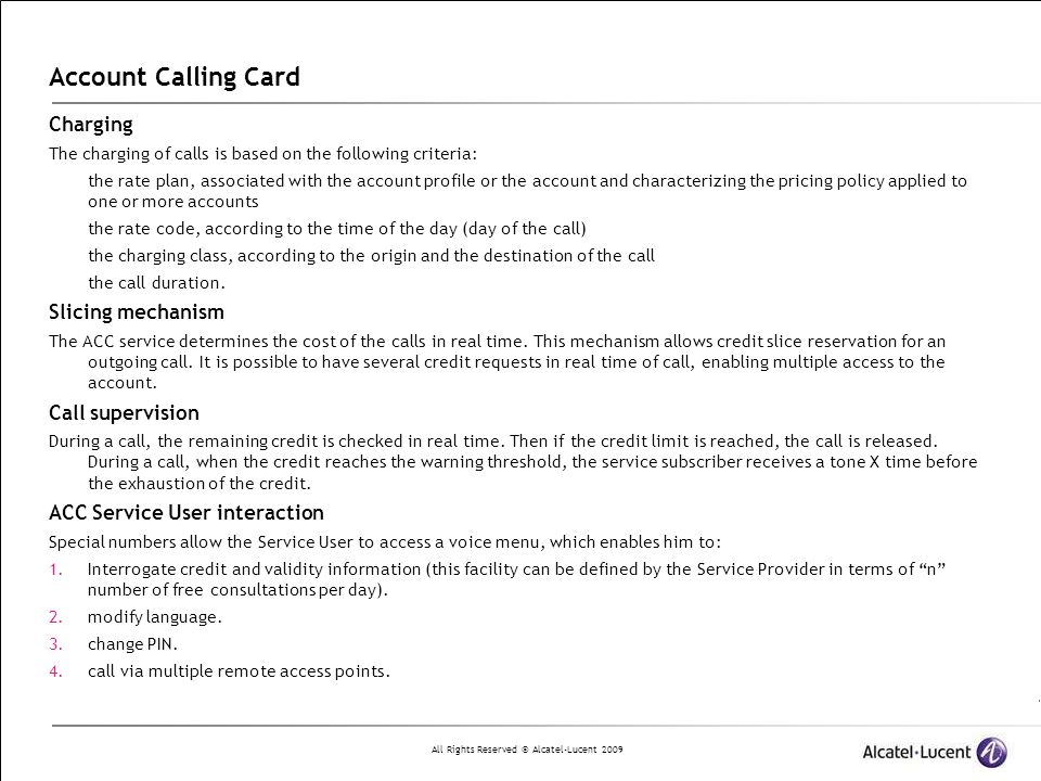 Account Calling Card Charging Slicing mechanism Call supervision