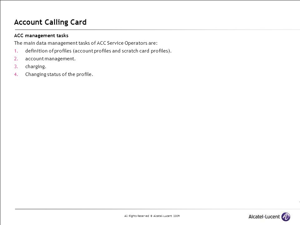 Account Calling Card ACC management tasks