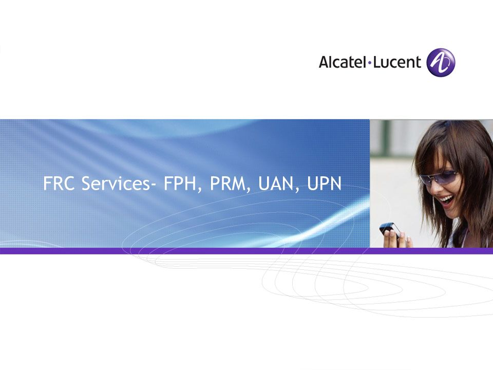 FRC Services- FPH, PRM, UAN, UPN