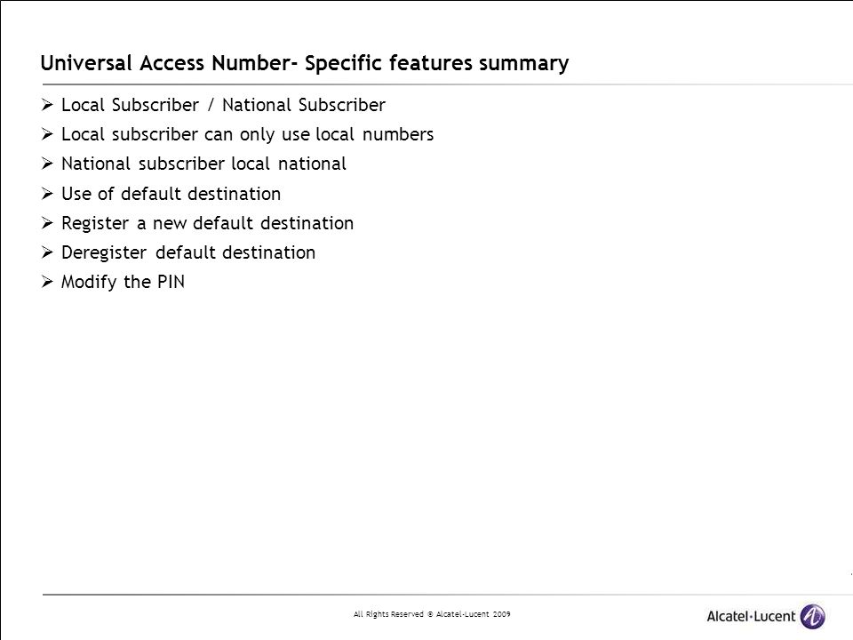Universal Access Number- Specific features summary