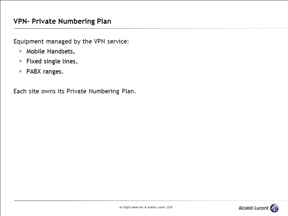 VPN- Private Numbering Plan