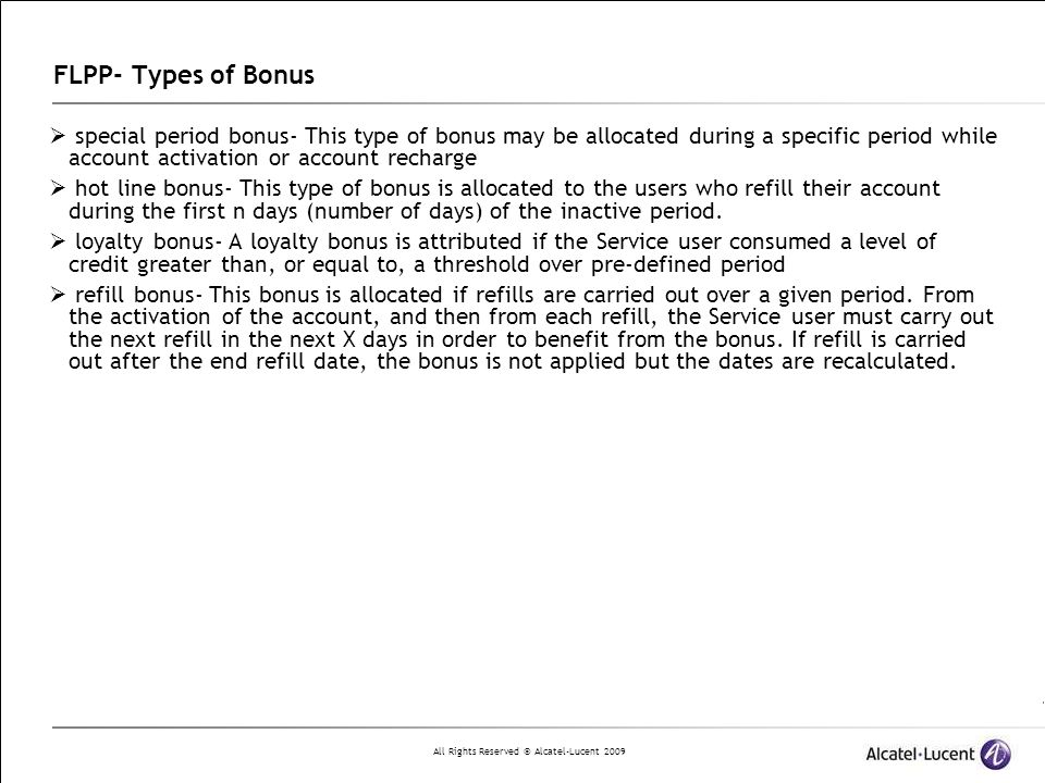 FLPP- Types of Bonus special period bonus- This type of bonus may be allocated during a specific period while account activation or account recharge.
