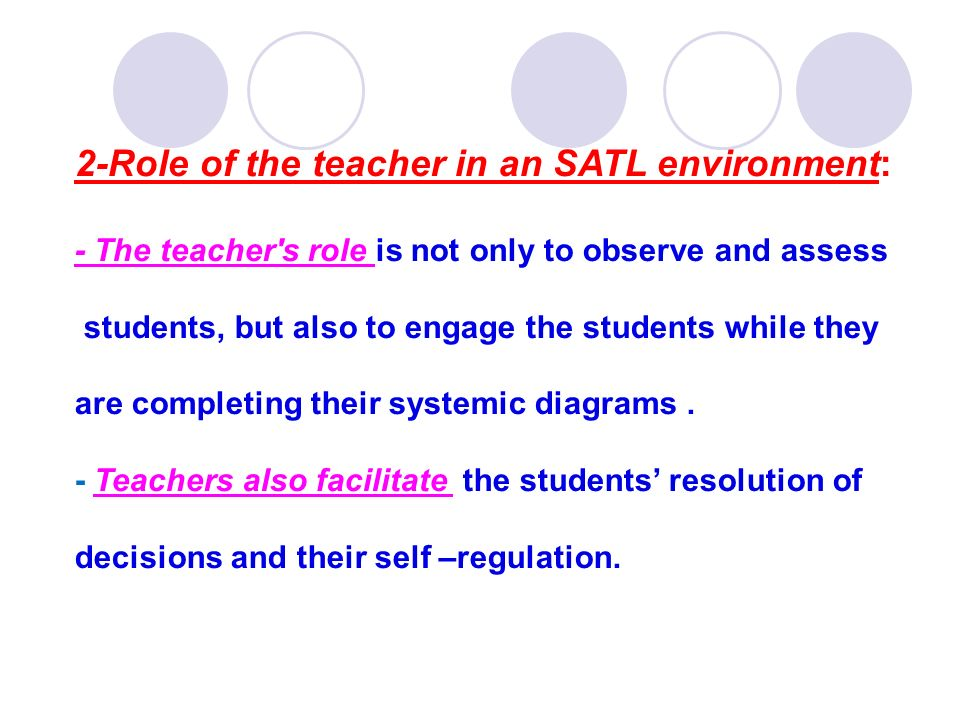 2-Role of the teacher in an SATL environment: